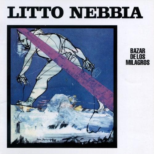 Bazar de los Milagros de Litto Nebbia