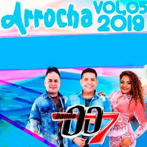Arrocha Vol. 05 2019 de Banda 007