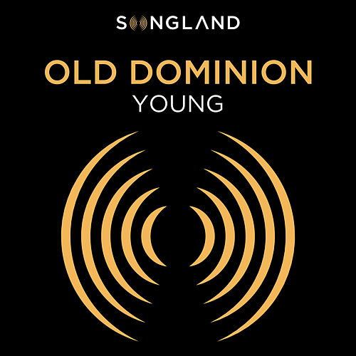 Young (From 'Songland') de Old Dominion