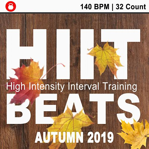 Hiit Beats Autumn 2019 (140 Bpm - 32 Count Unmixed High Intensity Interval Training Workout Music Ideal for Gym, Jogging, Running, Cycling, Cardio and Fitness) van HIIT Beats