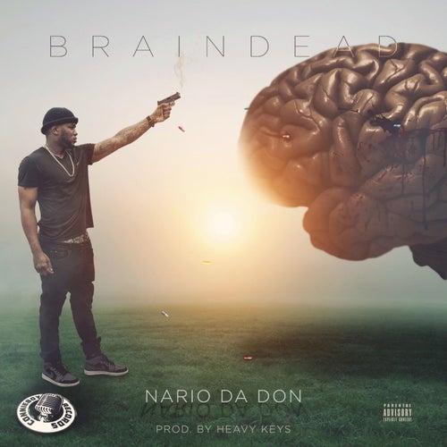 Brain Dead by Nario Da Don