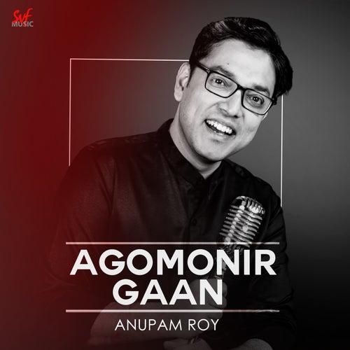 Agomonir Gaan - Single by Anupam Roy