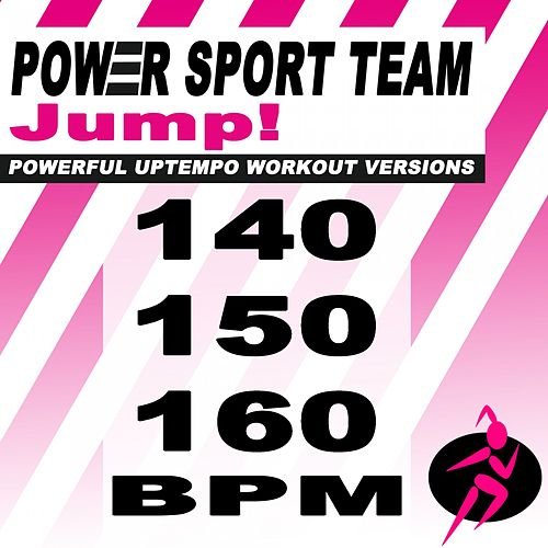 Jump! (Powerful Uptempo Cardio, Fitness, Crossfit & Aerobics Workout Versions) by Power Sport Team