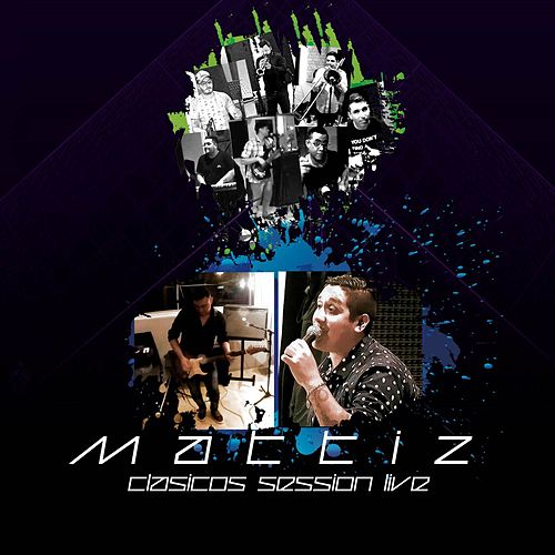 Clásicos (Session Live) by Mattiz