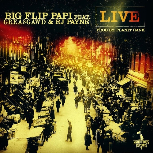 Live (feat. Taj Mahal & RJ Payne) von Big Flip Papi