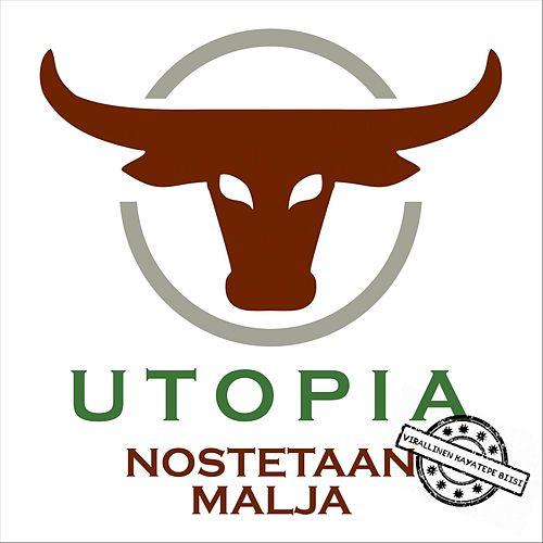 Nostetaan Malja by Utopia