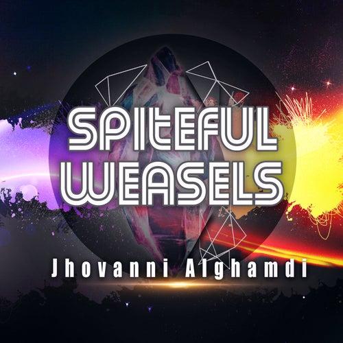 Spiteful Weasels de Jhovanni Alghamdi