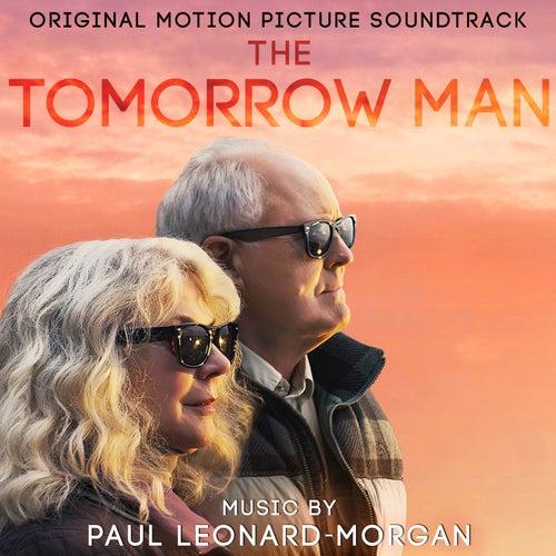 The Tomorrow Man (Original Motion Picture Soundtrack) de Paul Leonard-Morgan