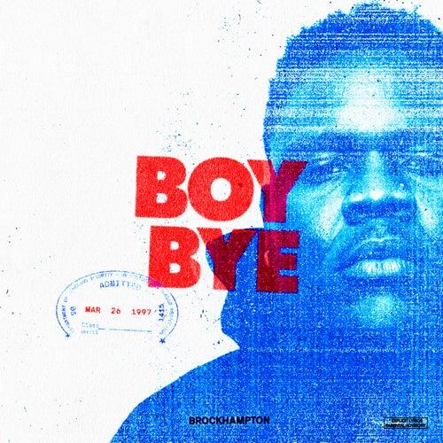 Boy Bye von BROCKHAMPTON