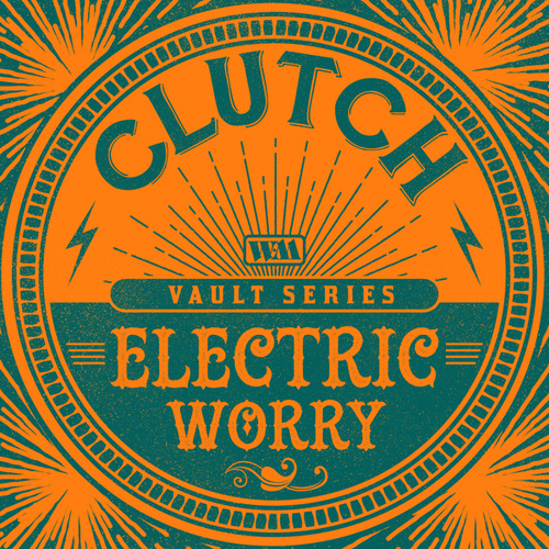 Electric Worry (The Weathermaker Vault Series) by Clutch