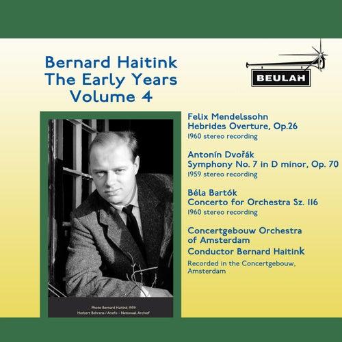 Bernard Haitink: The Early Years (Vol. 4) de Bernard Haitink