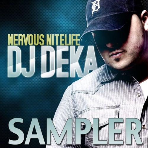 Nervous Nitelife Sampler by DJ Deka