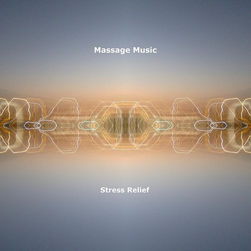 Stress Relief by Massage Music