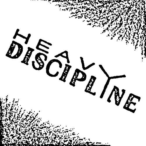 Heavy Discipline von Heavy Discipline