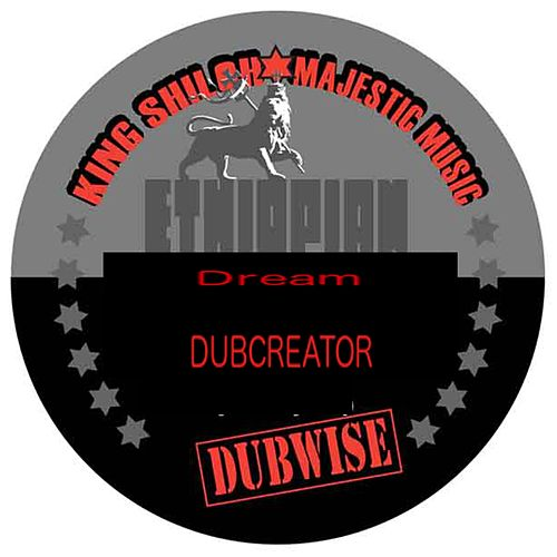 Ethiopian Dream Dubwise by Dubcreator