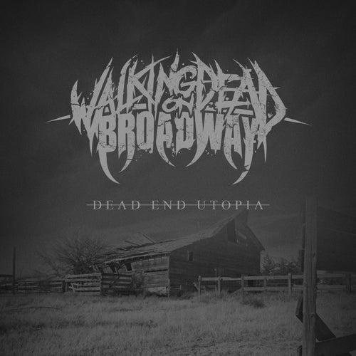 Dead End Utopia de Walking Dead On Broadway