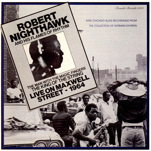 Live On Maxwell Street: 1964 de Robert Nighthawk