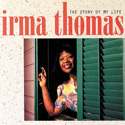 The Story Of My Life de Irma Thomas