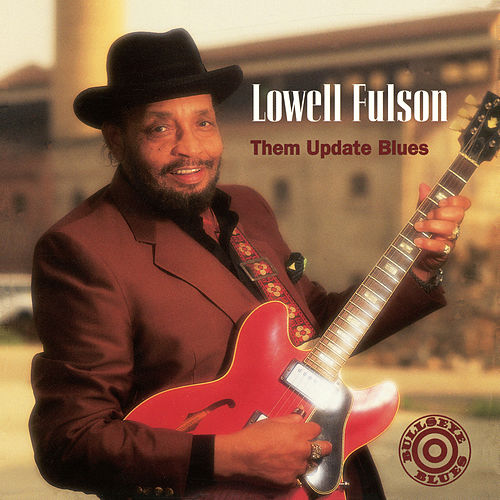 Them Update Blues de Lowell Fulson