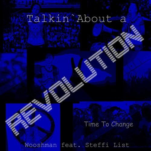 Talkin' About a Revolution de Wooshman