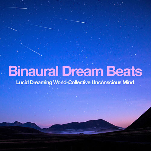 Binaural Dream Beats by Asian Traditional Music