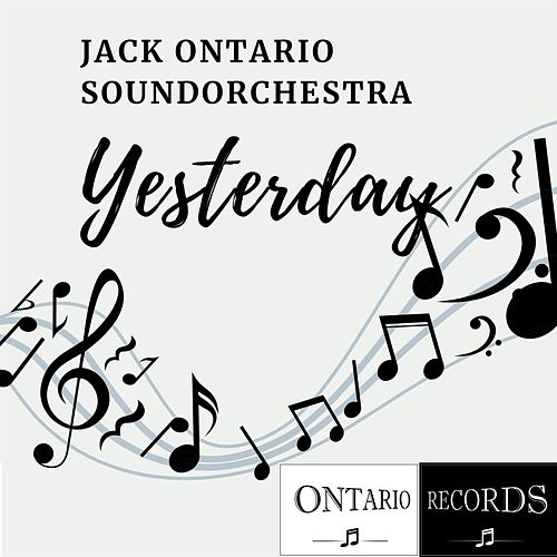 Yesterday de Jack Ontario Soundorchestra