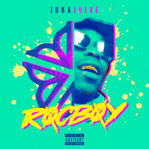 RocBoy de Juka Juixe