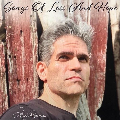 Songs of Loss and Hope de Nick Petrone