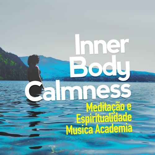 Inner Body Calmness de Meditação e Espiritualidade Musica Academia