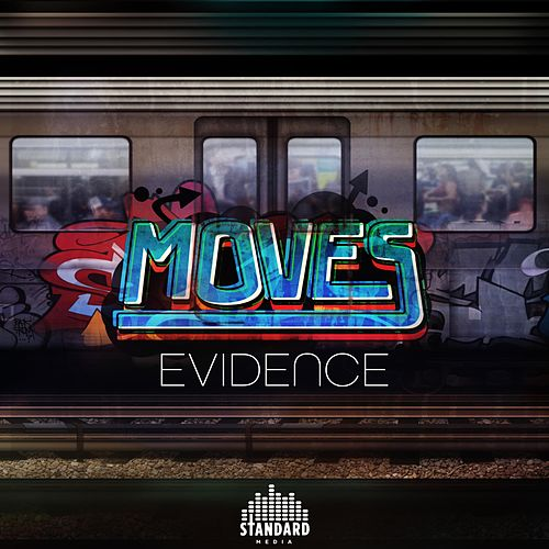 Moves by Evidence
