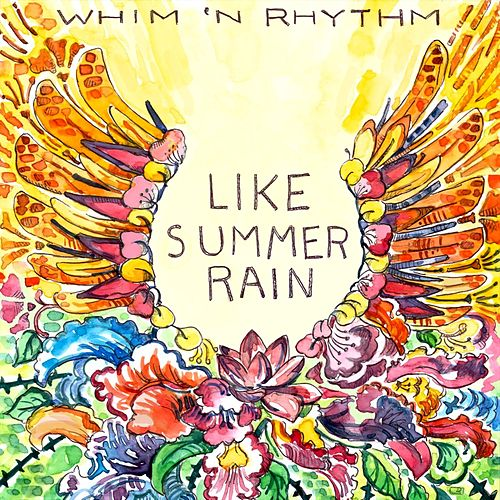 Like Summer Rain von Whim 'n Rhythm