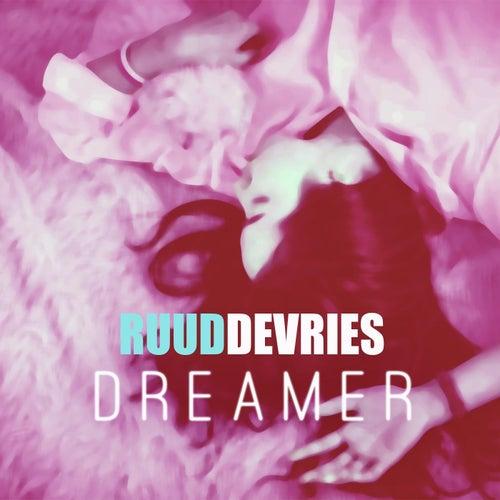 Dreamer van Ruud De Vries