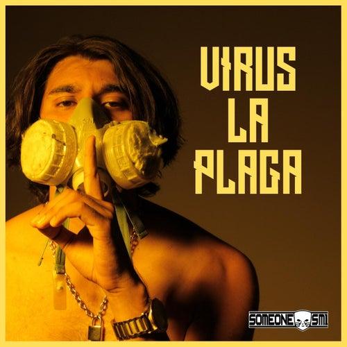 Virus la Plaga von Someone Sm1