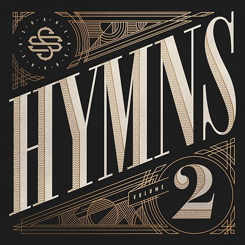 Hymns, Vol. 2 by Shane & Shane