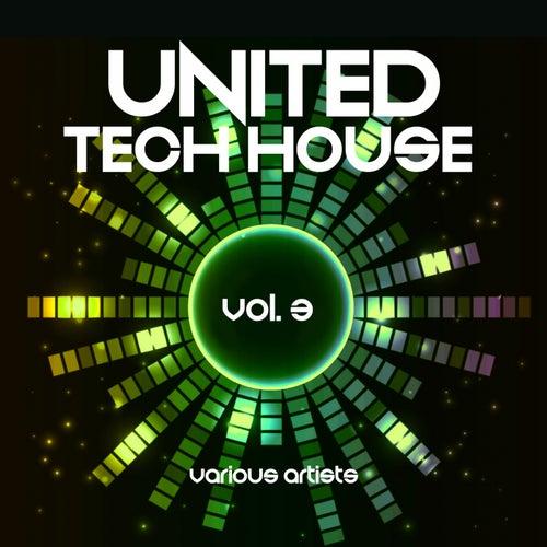 United Tech House, Vol. 3 - EP de Various Artists