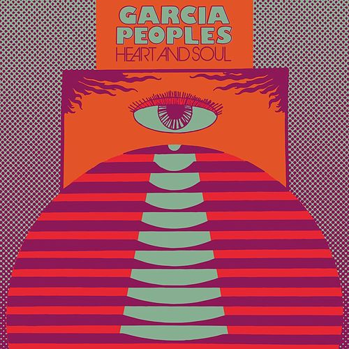 Heart and Soul by Garcia Peoples