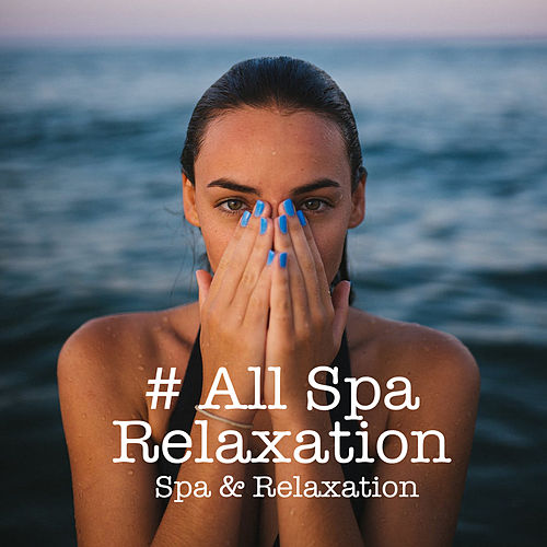 # All Spa Relaxation by S.P.A
