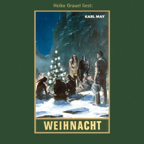 Weihnacht - Karl Mays Gesammelte Werke, Band 23 (Ungekürzte Lesung) von Karl May