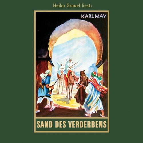 Sand des Verderbens - Karl Mays Gesammelte Werke, Band 10 (Ungekürzte Lesung) von Karl May