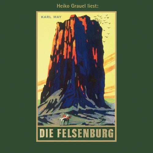 Die Felsenburg - Karl Mays Gesammelte Werke, Band 20 (Ungekürzte Lesung) von Karl May