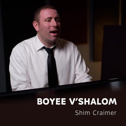 Boyee V'shalom van Shim Craimer