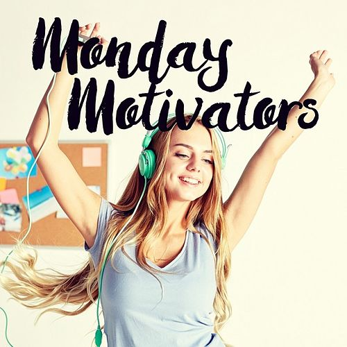 Monday Motivators de Various Artists