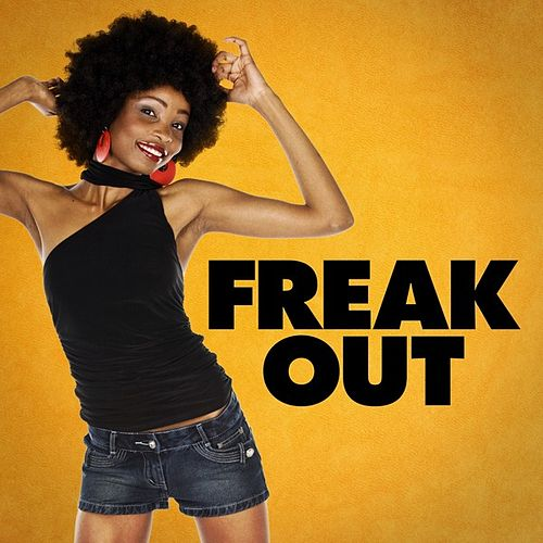 Freak Out von Various Artists