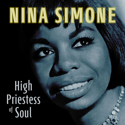 High Priestess of Soul von Nina Simone