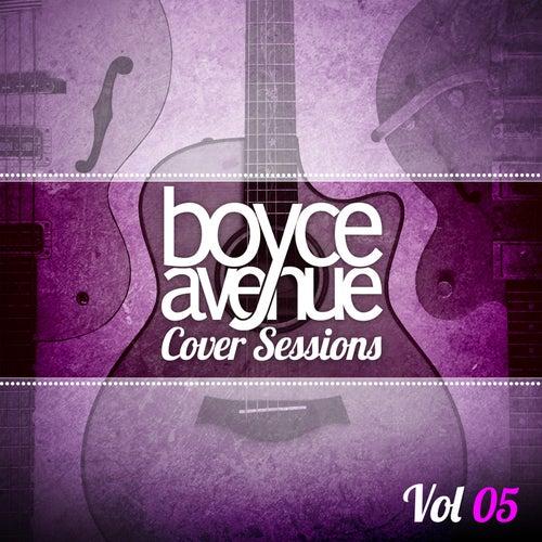 Cover Sessions, Vol. 5 de Boyce Avenue