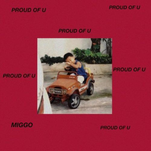 Proud Of U de Miggo