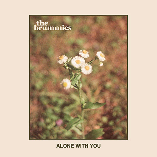 Alone With You by The Brummies