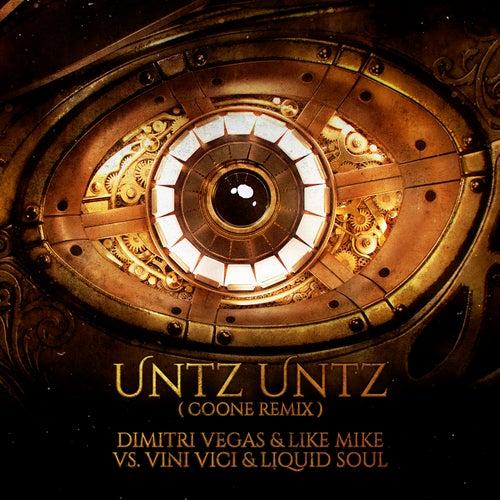 Untz Untz (Coone Remix) de Dimitri Vegas & Like Mike