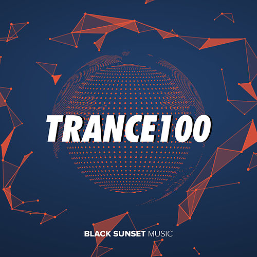 Trance 100 de Various Artists