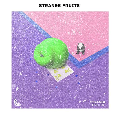 Pop Top Hits of Strange Fruits von Various Artists